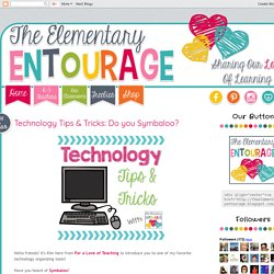 The Elementary Entourage: Technology Tips & Tricks: Do you Symbaloo?