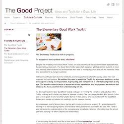 The Elementary Good Work Toolkit