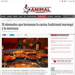 10 elementos que hermanan a la cocina tradicional marroquí con la mexicana
