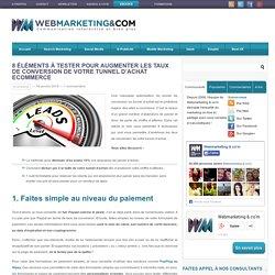 8 éléments pour améliorer le tunnel d'achat e-commerce