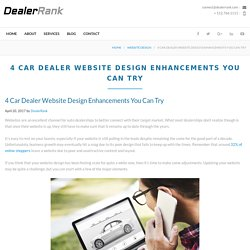 4 Car Dealer Website Design Enhancements You Can Try