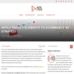 Apply these 4 elements to Ecommerce Ad Strategy - Online money making tips and tricks