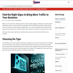 Find the Right Signs to Bring More Traffic to Your Business