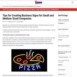 Tips for Creating Business Signs for Small and Medium-Sized Companies