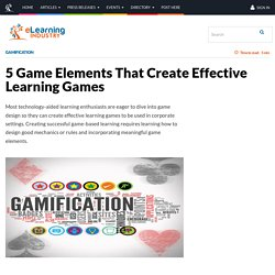 5 Game Elements That Create Effective Learning Games - eLearning Industry
