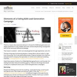 Elements of a Failing B2B Lead Generation Campaign