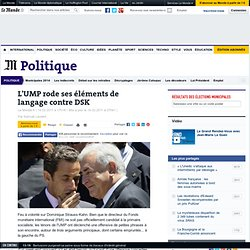 L'UMP rode ses éléments de langage contre DSK