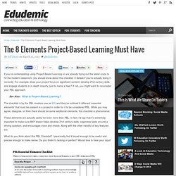The 8 Elements Project-Based Learning Must Have