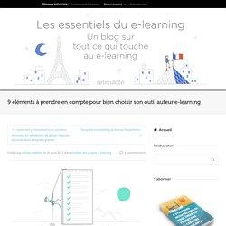 9 éléments à prendre en compte pour bien choisir son outil auteur e-learning