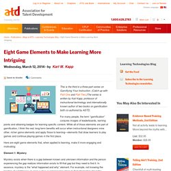Eight Game Elements to Make Learning More Intriguing