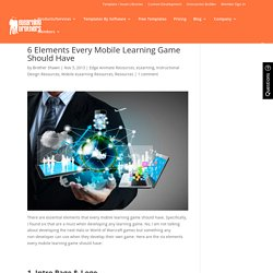 6 Elements Every Mobile Learning Game Should Have - eLearning Brothers