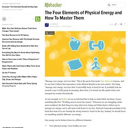 The Four Elements of Physical Energy and How To Master Them