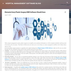 Elements Every Plastic Surgery EMR Software Should Have