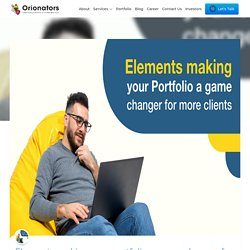 Elements making your portfolio a game-changer for more clients