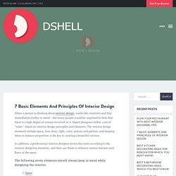7 Basic Elements And Principles Of Interior Design - Dshell Design