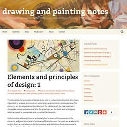 Elements and principles of design: 1 - drawing and painting notes