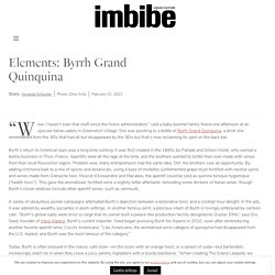 Elements: Byrrh Grand Quinquina - Imbibe Magazine