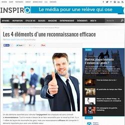 Les 4 éléments d'une reconnaissance efficace – INSPIRO