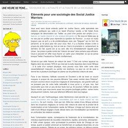 Eléments pour une sociologie des Social Justice Warriors - Une heure de peine...