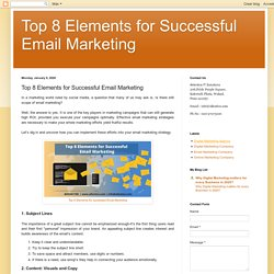 Top 8 Elements for Successful Email Marketing: Top 8 Elements for Successful Email Marketing