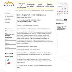 16/02 - Eléments pour un cadre théorique des transitions sociales.