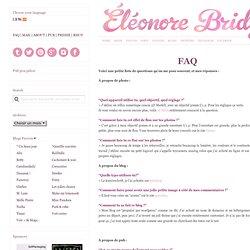 Comment obtrenir des retombées avec un blogueur (FAQ Eleonore Bridge)