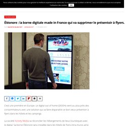 Éléonore : la borne digitale made in France qui va supprimer le présentoir à flyers.