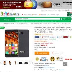 ELEPHONE P9000 Android 6.0 Helio P10 MTK6755 4G LTE Smartphone antelife