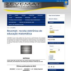 Revemat: revista eletrônica de educação matemática