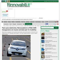 Test auto elettriche, Rinnovabili.it e ITAE-CNR inaugurano un nuovo servizio per l'e-mobility