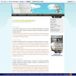 Micro idro elettrico: appunti di base per produrre energia da piccoli impianti idroelettrici