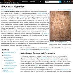 Eleusinian Mysteries - Gregorian calendar, celebrated around September 14. 911?