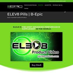 Elev8 Pills by B-Epic
