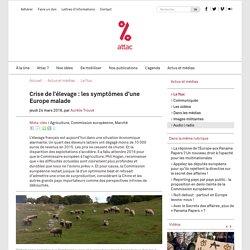 Crise de l'élevage : les symptômes d'une Europe malade