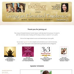 Living an Elevated Existence - Mind, Body & Soul Summit Hosted by Tammy Mastroberte