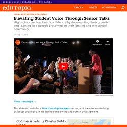 Elevating Student Voice Through Senior Talks