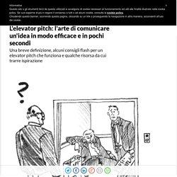 L'elevator pitch: l'arte di comunicare un'idea in modo efficace e in pochi secondi