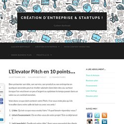 L'Elevator Pitch en 10 points…