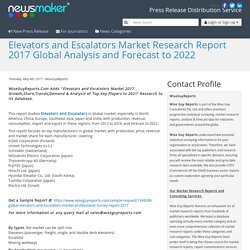 Elevators and Escalators Market Research Report 2017 Global Analysis and Forecast to 2022