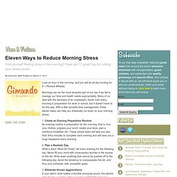 Eleven Ways to Reduce Morning Stress