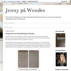Jenny på Wendes: Att ge eleverna förutsättningar att lyckas