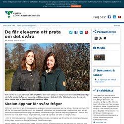 De får eleverna att prata om det svåra - Västra Götalandsregionen