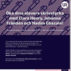 Öka dina elevers skrivstyrka med Clara Henry, Johanna Frändén och Nadim Ghaza...