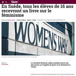 En Suède, tous les élèves de 16 ans recevront un livre sur le féminisme