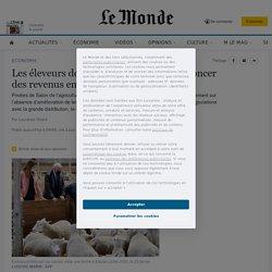 Les éleveurs donnent de la voix pour dénoncer des revenus en berne