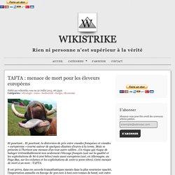 TAFTA : menace de mort pour les éleveurs européens