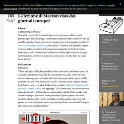 L'elezione di Macron vista dai giornali europei