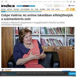 Belföld - Csépe Valéria: Az online iskolában elfelejthetjük a számonkérés szót