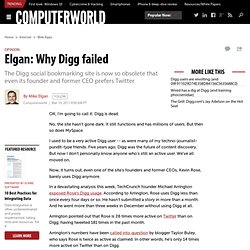 Elgan: Why Digg failed