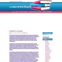 La classe de Mme Elhayani » Blog Archive » INTERNET ET LES JEUNES
